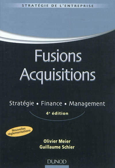 Couverture de l'ouvrage : Fusions Acquisitions : Stratégie, finance, management