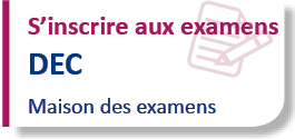 Inscription examen DEC