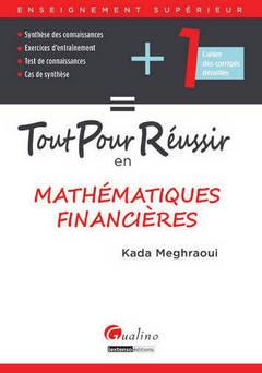 Couverture de l'ouvrage : Tout pour réussir en Mathématiques Financières