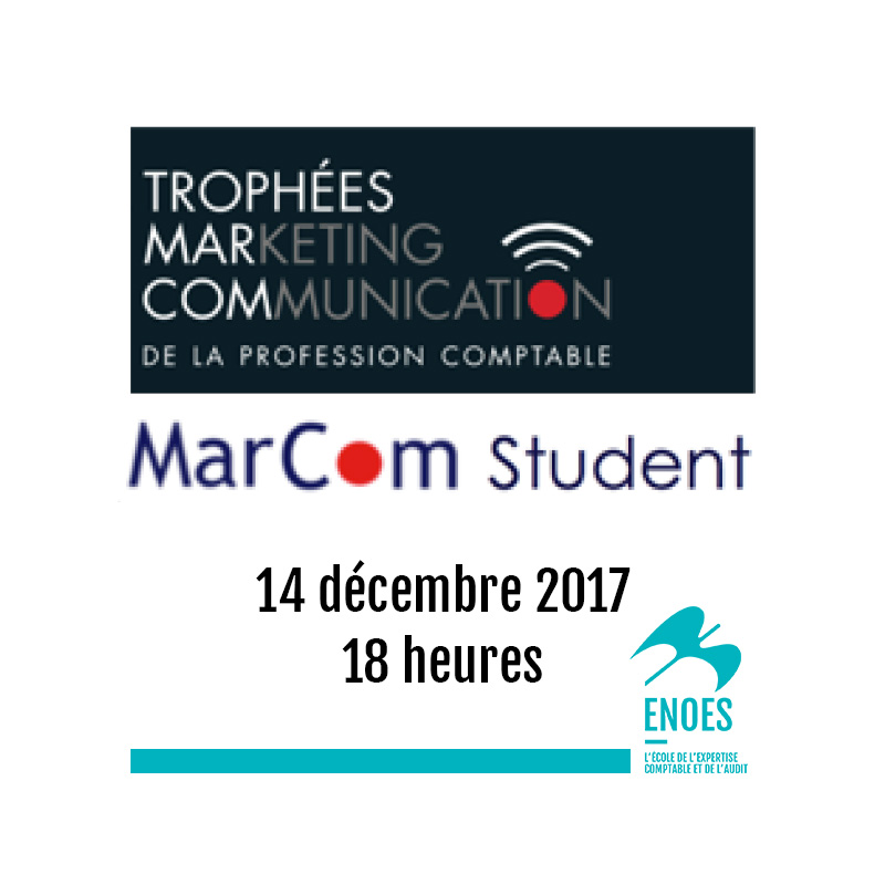 , Les trophées MARCOM STUDENT : un challenge digital pour les élèves en DSCG de l'ENOES !