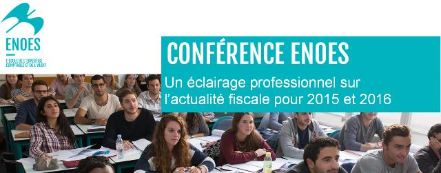 , Conférence sur les lois de finances et l'actualité fiscale pour 2015 et 2016